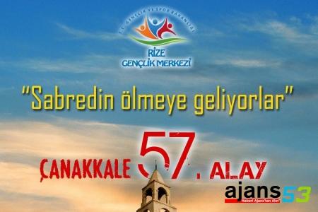 """""""Çanakkale 57. Alay """" Sabredin Ölmeye Geliyorlar"""