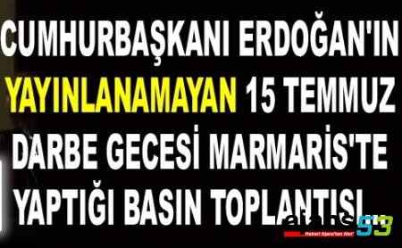 İşte Erdoğan'ın Darbe Gecesi Yayınlanmayan Konuşması!