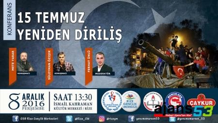 Mete YARAR ve Süleyman ÖZIŞIK  RİZE'de 15 Temmuz'u Anlatacak